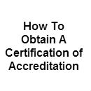 Obtaining Certification Accreditation